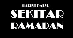 Inilah Hadist Lemah dan Palsu Seputar Ramadan yang Harus Diketahui, Dari Doa Berbuka Hingga Pembatal Puasa