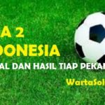 Hasil Liga 2 Group 3 Pekan 5 (15-22 Mei 2017): PSCS Cilacap Puncakki Klasemen Sementara, Persibangga Purbalingga Juru Kunci