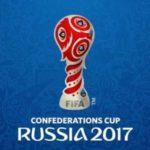 Jadwal Piala Konfederasi FIFA 2017, Jadwal Siaran Langsung 17 – 2 Juli 2017 di Rusia