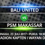 Jadwal Siaran Langsung Bali United FC vs PSM, Live Streaming Liga 1 Gojek Traveloka Pekan 16 dan Link Nonton Online Dengan Hp