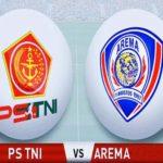 Laga PS TNI vs Arema FC Malam Ini: Dua Tim Berebut Tiket Tiga Besar
