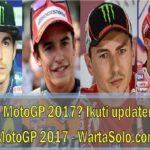 Hasil Balapan MotoGP Brno 2017 Tadi Malam (6/8/2017): Pemenang GP Ceko Moto3, Moto2 dan Motogp Menjadi Milik Siapa?