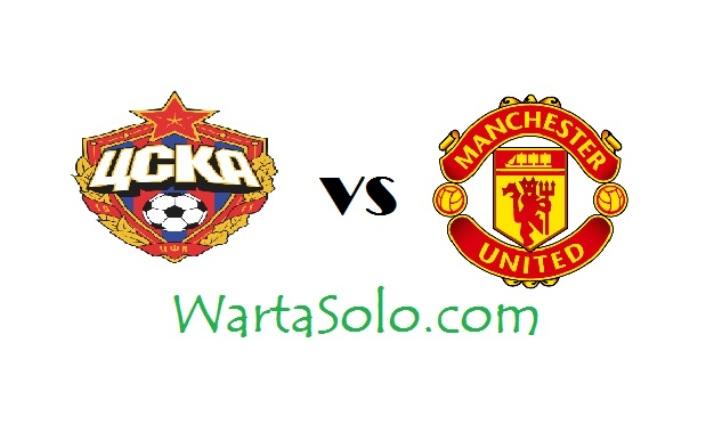 Live Streaming CSKA Moscow Vs Manchester United liga Champions 2017