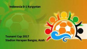 Hasil Indonesia vs Kyrgystan, Skor Akhir 0-1 Tsunami Cup 2017 (6/12/17)