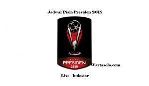 Jadwal Piala Presiden 2018: PSM dan Arema FC Masih Kuat Menjadi Kandidat Juara